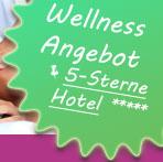 Wellness Angebot 5 Sterne Hotel